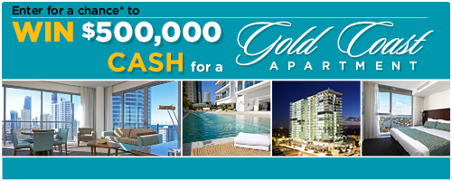 Enter for a chance to Win a $500,000 for a Gold Coast Apartment!