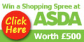120x60 Enter for your Chance to Win a £500 Asda Gift Card!