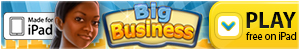 Big Business – Free iPad App – US, UK, CA, RU Have you ever dreamed of becoming a billionaire? Build your own business empire from the ground up! Build the city of your dreams and rake in millions, right now! Learn all the secrets of successful business management. Build factories, manufacture produc