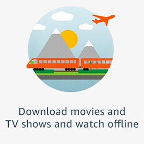 Download movies and TV shows and watch offline