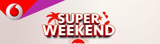 Vodafone Superweekend