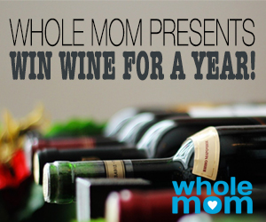 Whole Mom wants you to enter once for your chance to win enough wine for a WHOLE YEAR! Enter to win 12 bottles of wine, worth $240!
