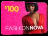$100 Fashion Nova Gift!