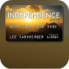Get your Independence Gold Card here!