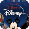 GET 2 Year of Disney+ HERE!
