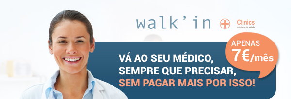 walk'in Clinics Vá ao seu Médico, sempre que precisar, sem pagar mais por isso! apenas 7€/mês